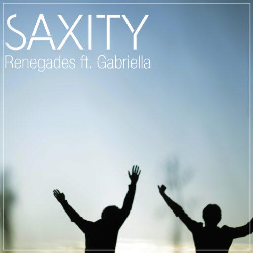 Saxity - Renegades (feat. Gabriella)